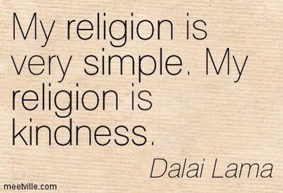 Our Religion is Kindness